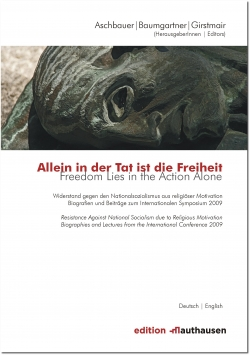 Allein in der Tat ist die Freiheit - Freedom Lies in the Action Alone