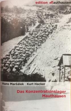 Das Konzentrationslager Mauthausen, Hans Maršálek, Kurt Hacker Copyright: MKÖ