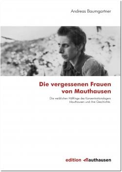 Die vergessenen Frauen von Mauthausen