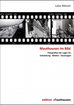 Mauthausen im Bild