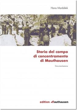 Storia del campo di concentramento di Mauthausen