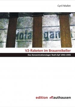 V2-Raketen im Brauereikeller